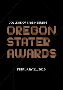 College of Engineering Oregon Stater Awards, February 21, 2019